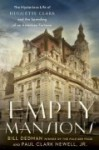 Empty Mansions: The Mysterious Life of Huguette Clark and the Spending of a Great American Fortune - Deutschland Random House Audio, Paul Clark Newell Jr., Bill Dedman, Kimberly Farr