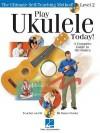 Play Ukulele Today! Level Two - John King