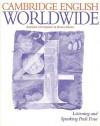 Cambridge English Worldwide Listening and Speaking Pack 4 - Andrew Littlejohn, Diana Hicks