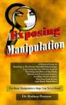 Exposing Manipulation - Rodney Pearson