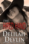The Hired Hand - Delilah Devlin
