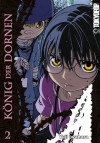 König der Dornen 2 - Yuji Iwahara, 岩原裕二