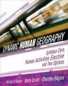 Dynamic Human Geography - Barry Maynard Brunt, Charles Hayes, Barry Brunt
