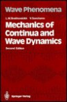 Mechanics of Continua and Wave Dynamics - L.M. Brekhovskikh