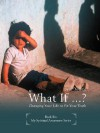What If ...?: Changing Your Life to Fit Your Truth - Jim Young