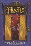 Floors - Patrick Carman