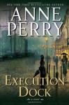 Execution Dock: A William Monk Novel - Anne Perry