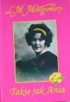 Takie jak Ania - L.M. Montgomery