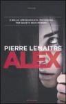 Alex (Verhœven, #2) - Pierre Lemaitre, Stefano Viviani