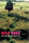 Wild Dogs - Helen Humphreys