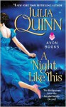 A Night Like This - Julia Quinn