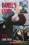 Daniel's Story - Carol Matas