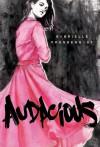 Audacious - Gabrielle Prendergast