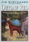 Outlaw Red - Jim Kjelgaard