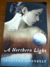 A Northern Light (Borders edition) - Jennifer Donnelly