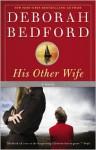 His Other Wife - Deborah Bedford