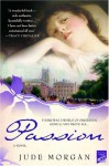 Passion: A Novel of the Romantic Poets - Jude Morgan