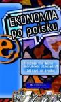 Ekonomia po polsku - praca zbiorowa