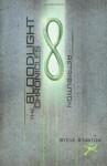 The Bloodlight Chronicles: Retribution - Steve Stanton