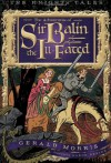 The Adventures of Sir Balin the Ill-Fated - Gerald Morris, Aaron Renier