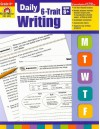 Daily 6-Trait Writing, Grade 6+ - Evan-Moor Educational Publishers