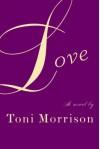 Love - Toni Morrison