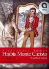 Hrabia Monte Christo - Julian Rogoziński, Marek Walczak, Alexandre Dumas
