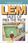 Tales of Pirx the Pilot - Stanisław Lem, Louis Iribarne