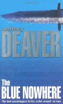The Blue Nowhere - Jeffery Deaver