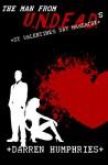 The Man From U.N.D.E.A.D.'s St Valentine's Day Massacre (An Agent Ward short story) - Darren Humphries
