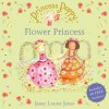 Princess Poppy: The Flower Princess - Janey Louise Jones