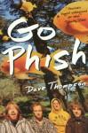 Go Phish - Dave Thompson