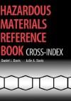 Hazardous Materials Reference Book: Cross-Index - Daniel Davis, Harold Davis, Ja Davis Ja