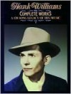 The Complete Works - Hank Williams