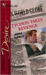 Tycoon Takes Revenge (The Whittakers, #3) - Anna DePalo
