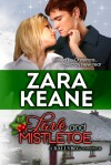 Love and Mistletoe - Zara Keane
