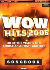 Wow Hits 2006 Songbook - Various Artists