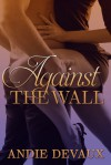 Against the Wall (Officer Mine) - Andie Devaux