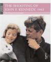 The Shooting of John F Kennedy, 1963 - Tim Coates