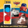 Air Mater and Other Tall Tales! (Disney/Pixar Cars) - Frank Berrios, Walt Disney Company