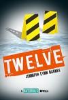 Twelve: The Naturals E-novella (Naturals, The) - Jennifer Lynn Barnes