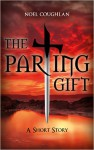 The Parting Gift - Noel Coughlan