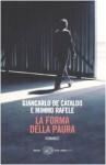 La forma della paura - Giancarlo De Cataldo, Mimmo Rafele