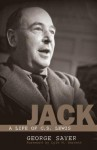 Jack: A Life of C. S. Lewis - George Sayer, Lyle W. Dorsett