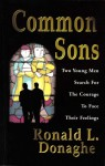 Common Sons - Ronald L. Donaghe