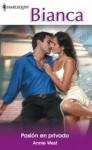 Pasión en privado (Bianca) (Spanish Edition) - Annie West