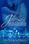 Jaleesa's Pleasure - Erosa Knowles