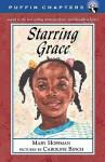 Starring Grace - Viking Press, Caroline Binch