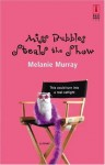 Miss Bubbles Steals the Show - Melanie Murray