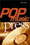 Pop Music and the Press - Steve Jones